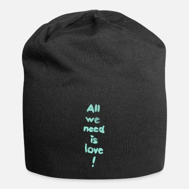 All we need is love! (türkis) - Beanie