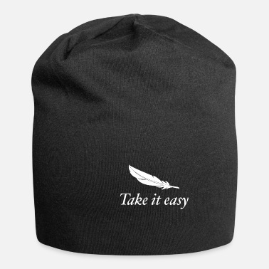 Take Take it easy Feder nimm es leicht - Beanie