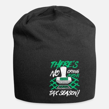 Paper Tax Day Tax Day Say Gift Gift Idea - Beanie