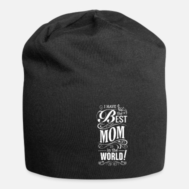 Mothers Day print Gift - I have the Best Mom in - Beanie