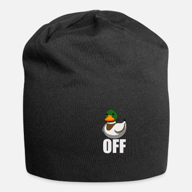 Off Duck Off I Fuck Off - Beanie