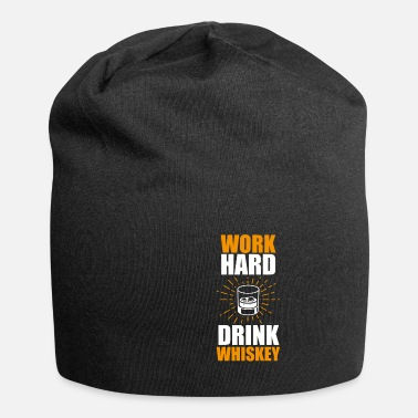 Bar Funny Whiskey Statement Shirt Travailler dur - Beanie