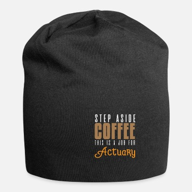 Festival One step to the side coffee. This is a Aufg - Beanie