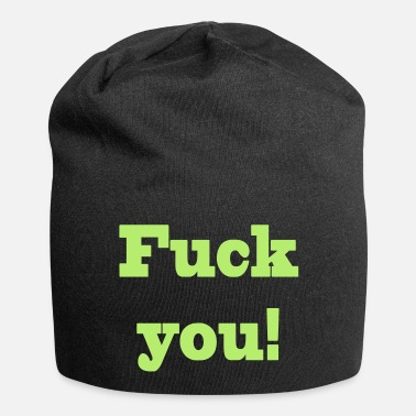 Fuck You fuck you - Beanie-pipo