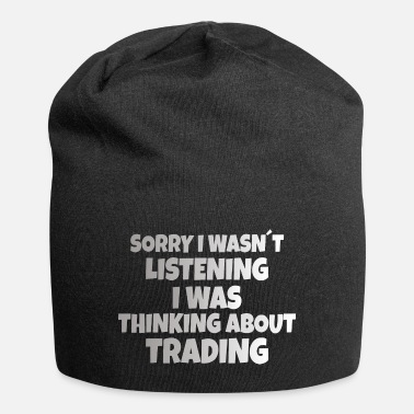 Banker STOCK MARKET TRADER: Thinking About Trading - Beanie