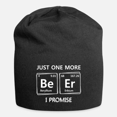 Chemiker Just one more Beer Chemie - Beanie