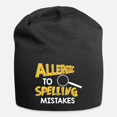 Spelling Allergic To Spelling Mistakes - Spelling - Beanie