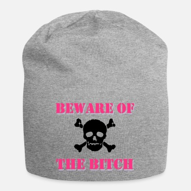Beware of the Bitch - Beanie