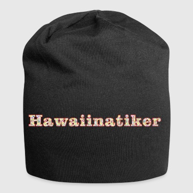 Hawaiinatiker - Beanie in jersey
