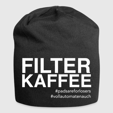 Filterkaffee - Pads are for Losers - Jersey-Beanie