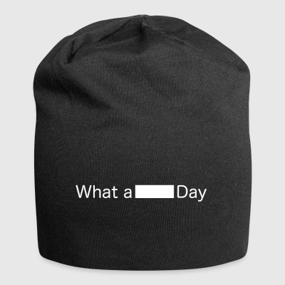 What a .. Day - Jersey Beanie