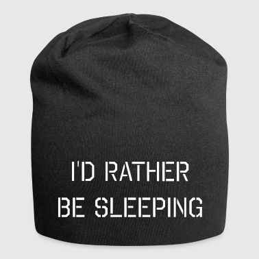 I'd rather be sleeping - Jersey Beanie