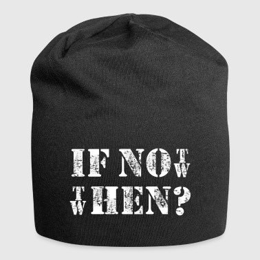 IF NOT THEN - Jersey Beanie