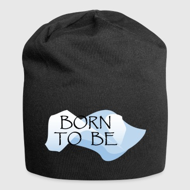Born_to_be - Jersey-beanie