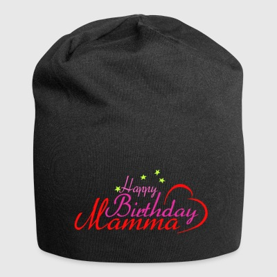 Happy Birthday Mamma - Jersey Beanie