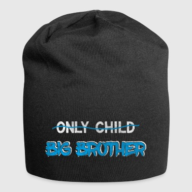 Brother Quotes> Only Child? Du er en storebror - Jersey-beanie