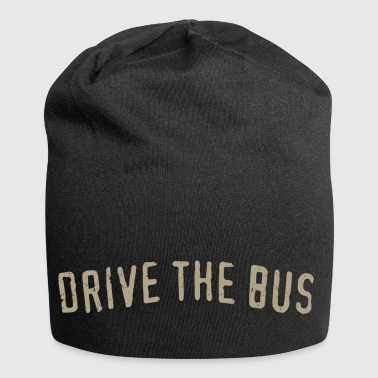 Drive the bus, drive the bus - Jersey Beanie