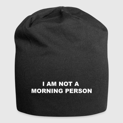 not a morning person - Jersey Beanie