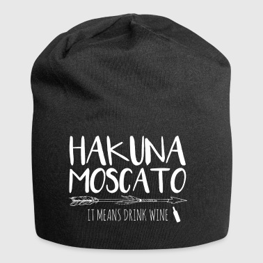 Hakuna Moscato It Means Drink Wine - Jersey Beanie