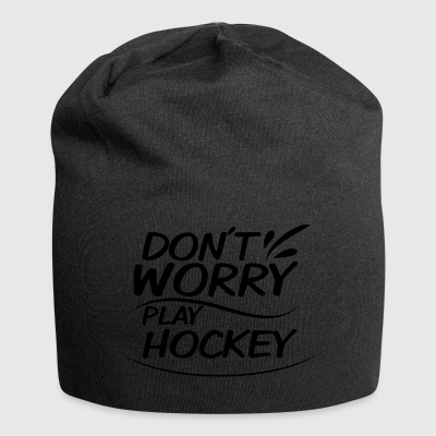 Don´t Worry - play hockey - Jersey-Beanie