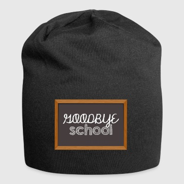 High School / Graduation: Goodbye School - Jersey Beanie