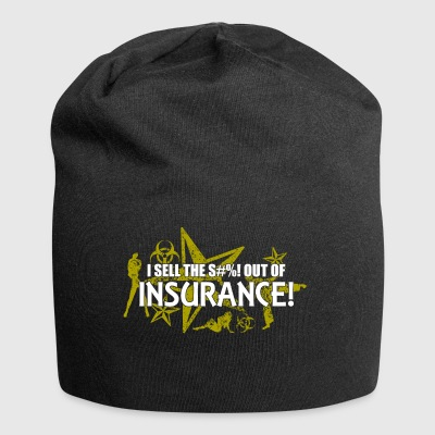 I sell the s out of insurance - Jersey Beanie