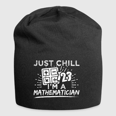 Mathematics Math Shirt Just Chill - Jersey Beanie