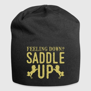 Sad then saddle your horse - Jersey Beanie