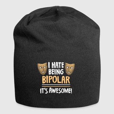 bipolar funny sayings humor gift idea - Jersey Beanie