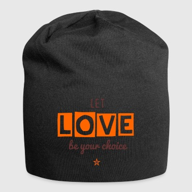 Let Love be your Choice - Jersey-Beanie