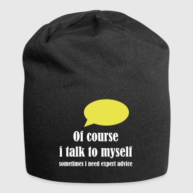 Talk to myself expert T-Shirt - Jersey-Beanie