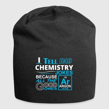 I tell bad chemistry jokes - Jersey Beanie
