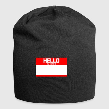 HELLO MY NAME IS ... - Jersey Beanie