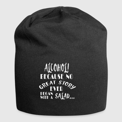 Alcohol is better than salad - Jersey Beanie
