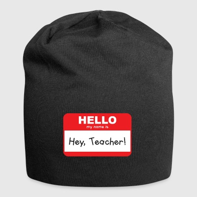 Teacher Shirt- Hey Teacher - Jersey-Beanie
