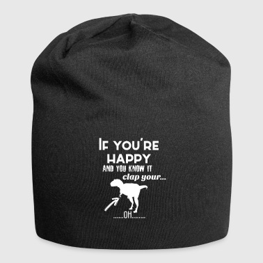 If you're happy - Jersey Beanie