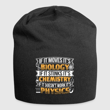 Funny Biology Shirt If It Moves - Jersey Beanie