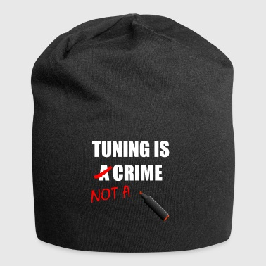 TUNING IS NOT A CRIME Geschenkidee Motiv Design - Bonnet en jersey