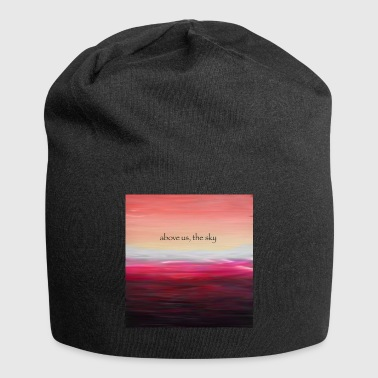 Above Us The Sky - Beanie in jersey