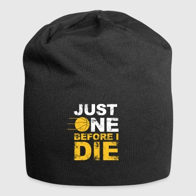just one before i die - Jersey Beanie