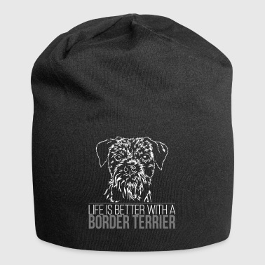 BORDER TERRIER life is better - Jersey Beanie