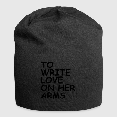 to write love on her arms black - Jersey-Beanie