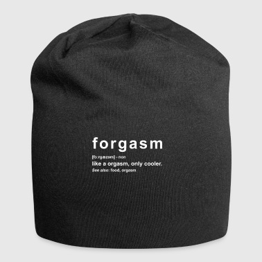 forgasm - like an orgasm just better - Jersey Beanie