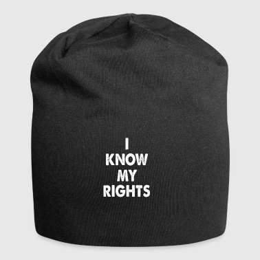 I know my rights cool sayings - Jersey Beanie