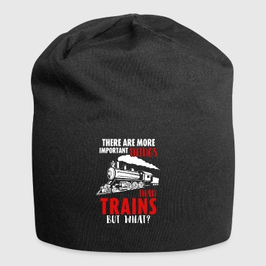 Railroad - Trains are the most important things - Jersey Beanie
