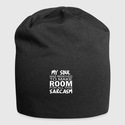 My Soul was removed to make room for Sarcasm Gift - Jersey-Beanie