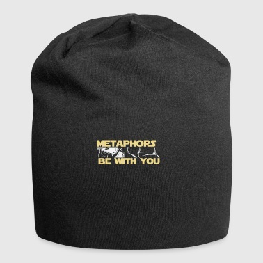 Methaphor English Gift Methaphors be with you - Jersey Beanie