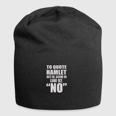 Theatre Quotes gift for Theater Lovers - Jersey Beanie
