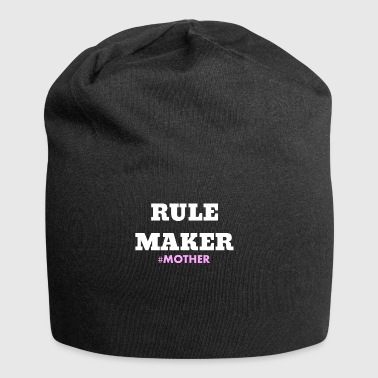 Rule Maker #Mother mom makes the rules gift - Jersey Beanie