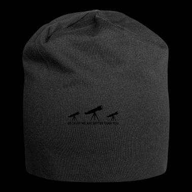 BETTER THAN YOU KING QUEEN astronomy astronomie pn - Jersey-Beanie